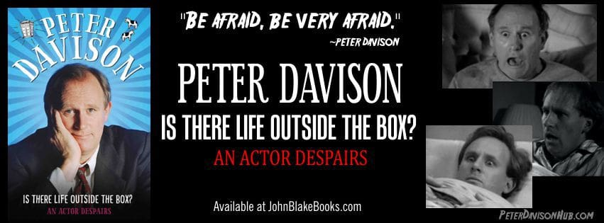 Peter Davison Autobiography - Is There Life Outside the Box? An Actor Despairs